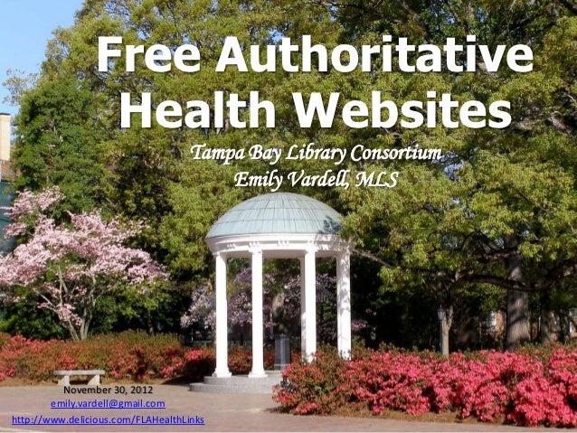 Free Authoritative                 Health Websites                                   Tampa Bay Library Consortium         ...