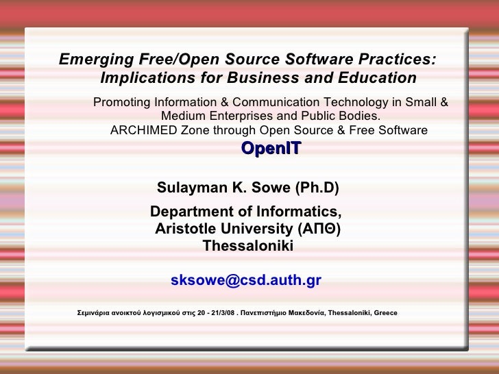Emerging Free/Open Source Software Practices:     Implications for Business and Education       Promoting Information  Com...