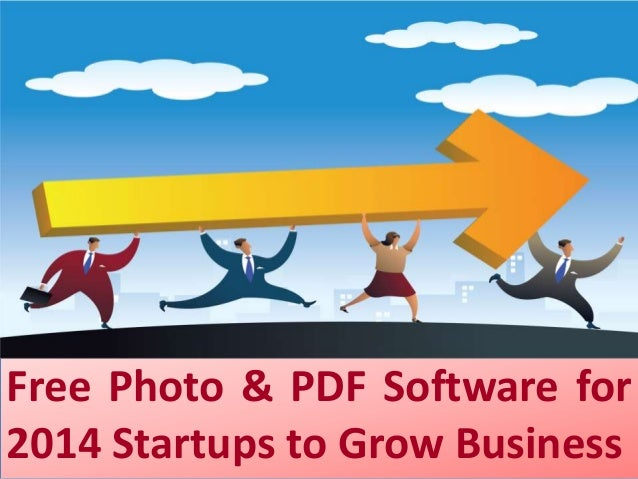 Free Photo & PDF Software for 2014 Startups to Grow Business