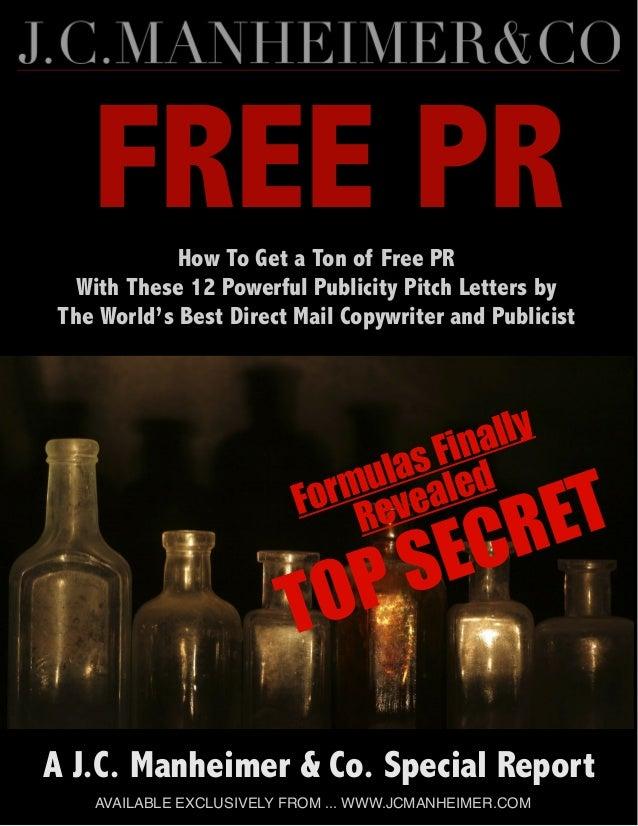 FREE PRFormulas FinallyRevealedTOP SECRETA J.C. Manheimer & Co. Special ReportAVAILABLE EXCLUSIVELY FROM ... WWW.JCMANHEIM...