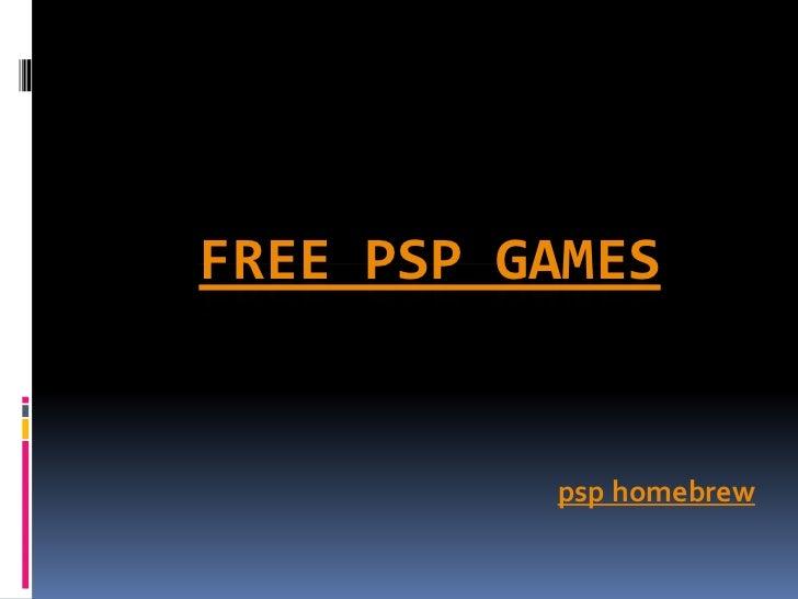 FREE PSP GAMES          psp homebrew
