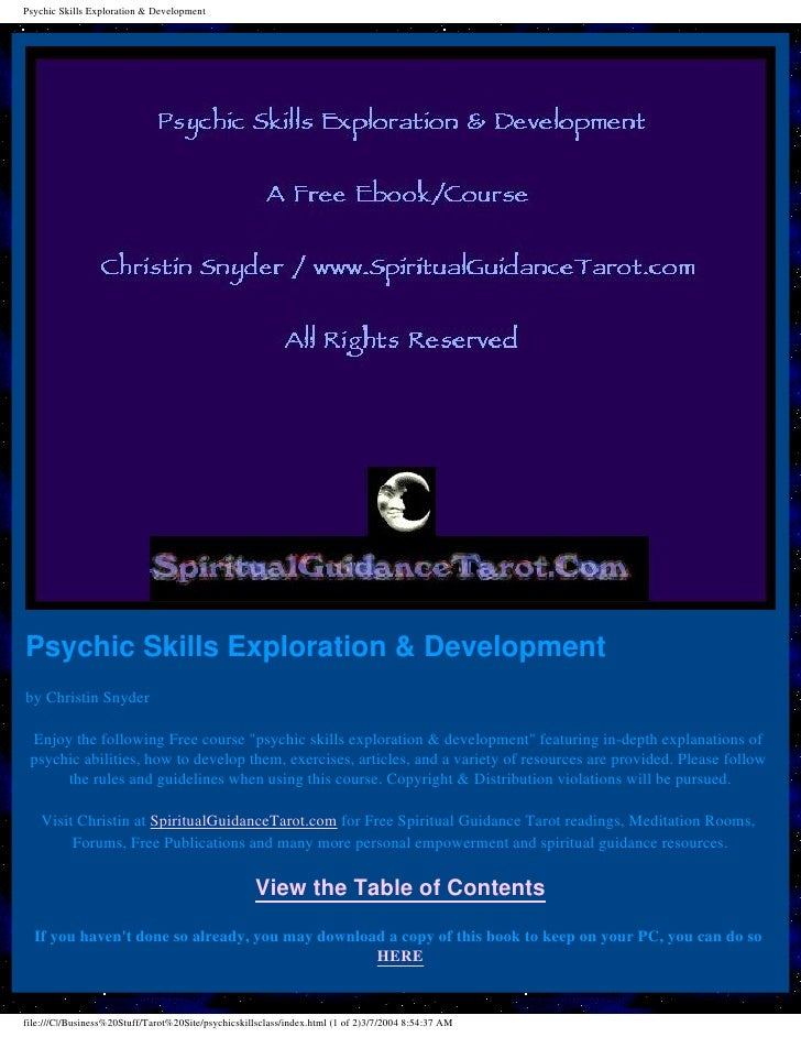 Psychic Skills Exploration & Development     Psychic Skills Exploration & Development by Christin Snyder   Enjoy the follo...