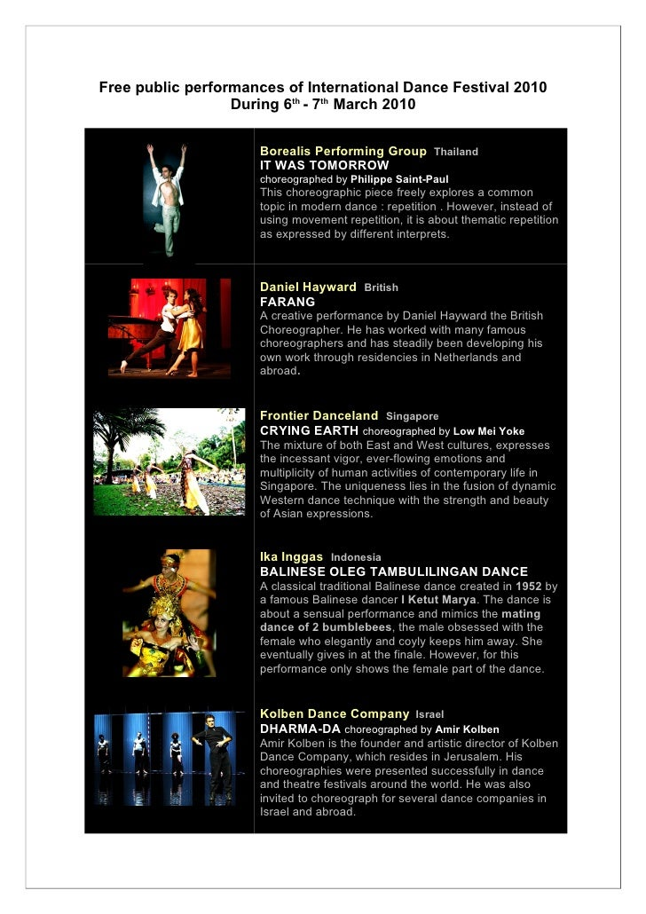 Free public performances of International Dance Festival 2010                   During 6th - 7th March 2010               ...