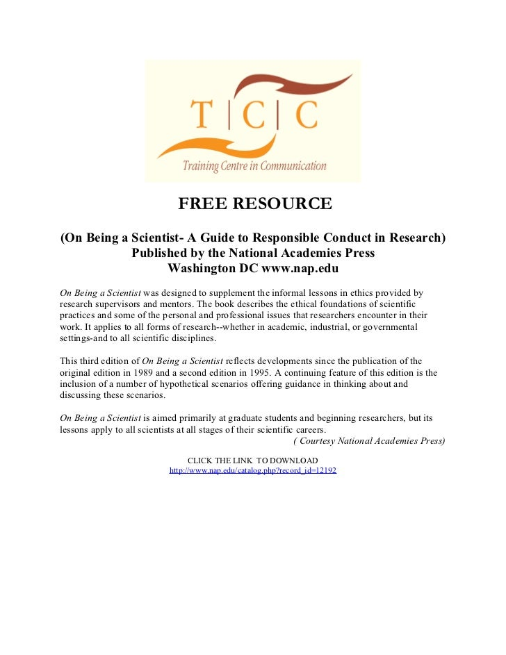 FREE RESOURCE(On Being a Scientist- A Guide to Responsible Conduct in Research)            Published by the National Acade...