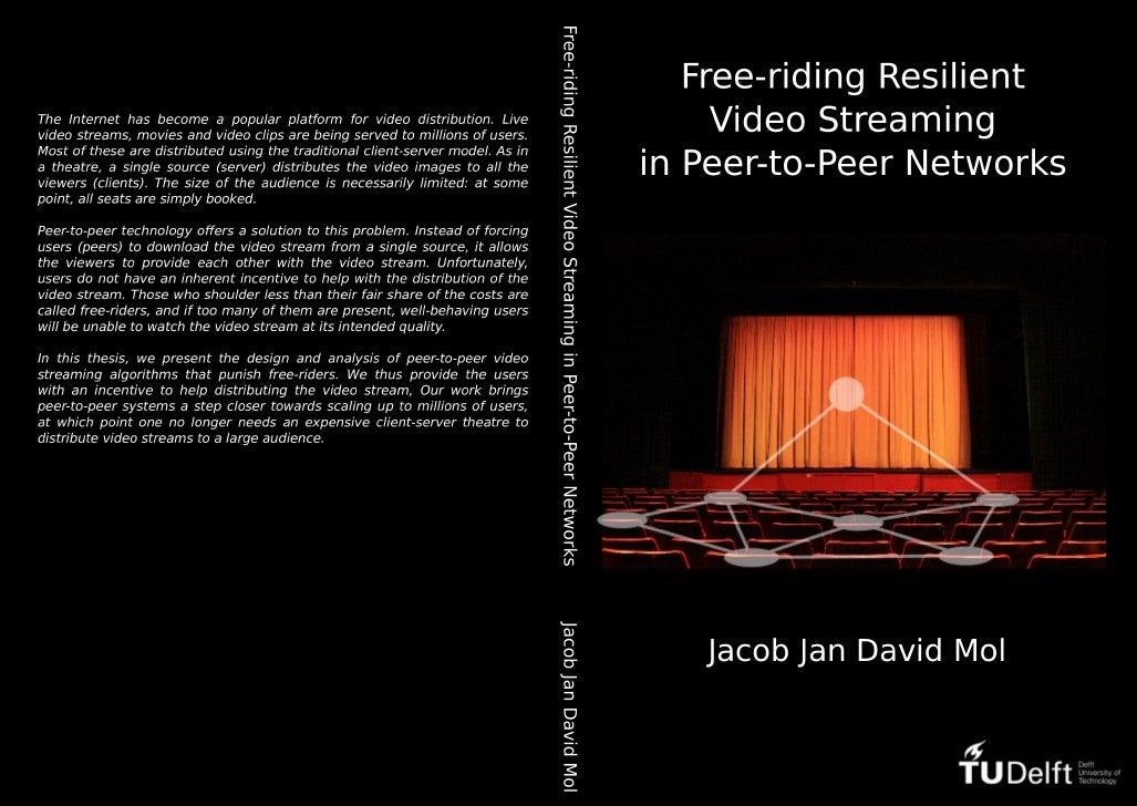 Free-riding Resilient Video Streaming in Peer-to-Peer Networks