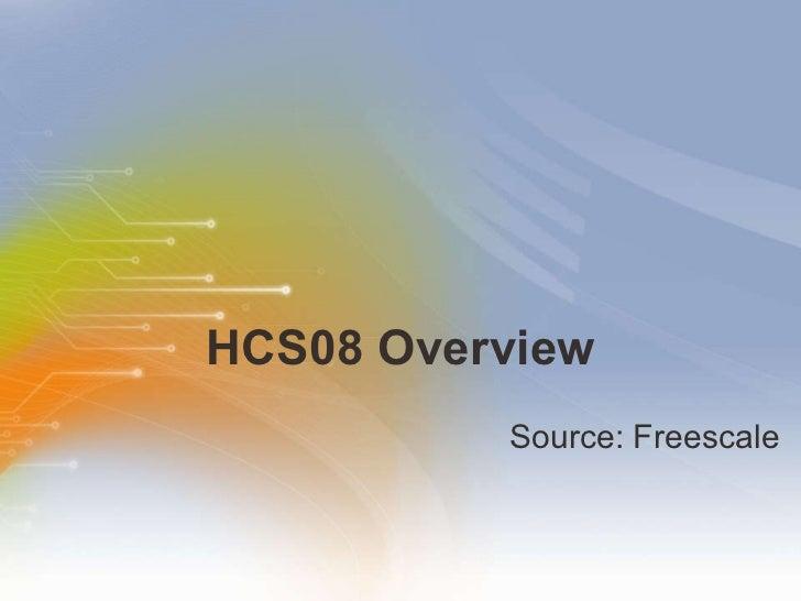 HCS08 Overview