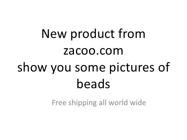 Free shipping world jewelry supplies and wholesale beads from zacoo.com