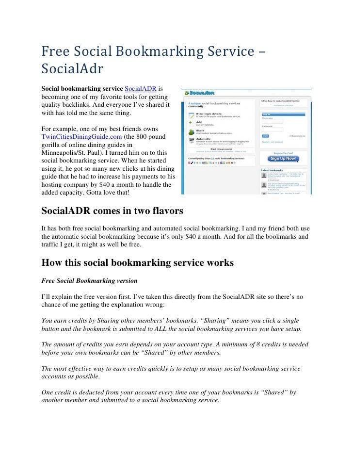FreeSocialBookmarkingService– SocialAdr Social bookmarking service SocialADR is becoming one of my favorite tools fo...