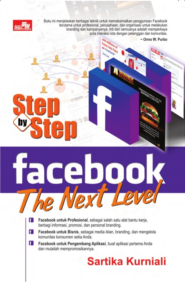 Step By Step Facebook, The Next Level, Facebook for Business and Professional