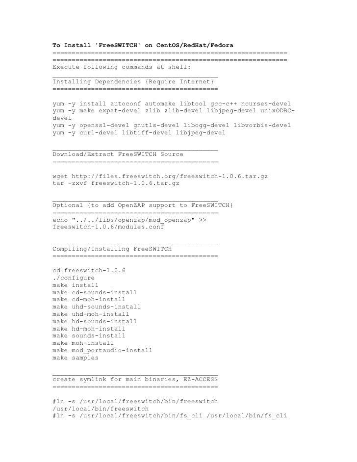 To Install 'FreeSWITCH' on CentOS/RedHat/Fedora ============================================================= ============...