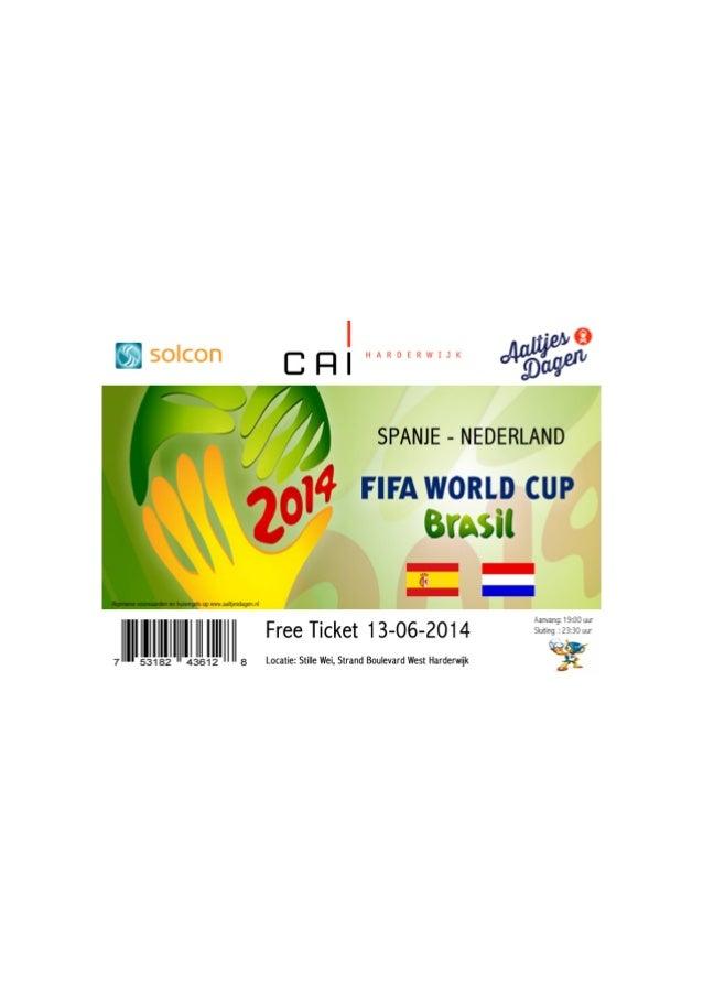 Free ticket aaltjesdag_wk_voetbal_Spanje_Nederland