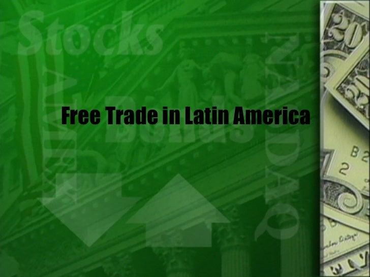 Free Trade in Latin America