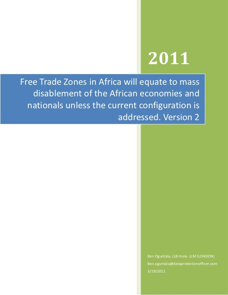 2011Free Trade Zones in Africa will equate to mass   disablement of the African economies and  nationals unless the curren...
