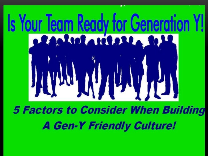 Is Your Team Ready for Generation Y?