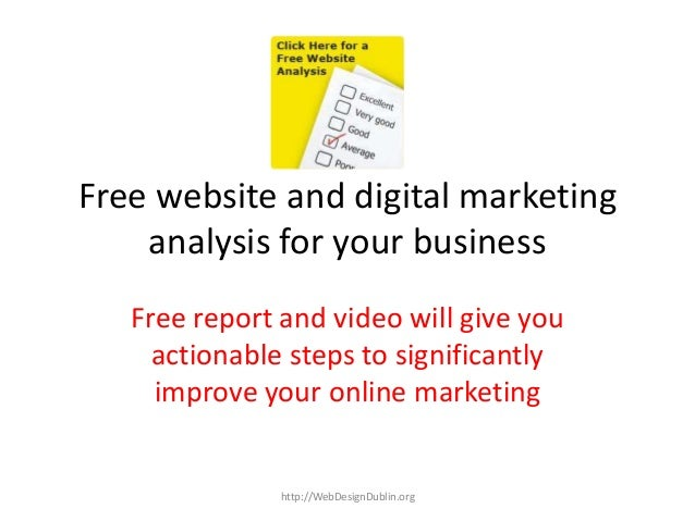 Free website and digital marketinganalysis for your businessFree report and video will give youactionable steps to signifi...