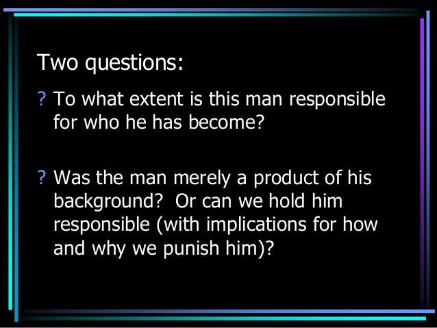 determinism free will and question Essay: free will and determinism by one technique to practise is to revise a topic in class eg with a whizz thru powerpoint and then make up a question with the.