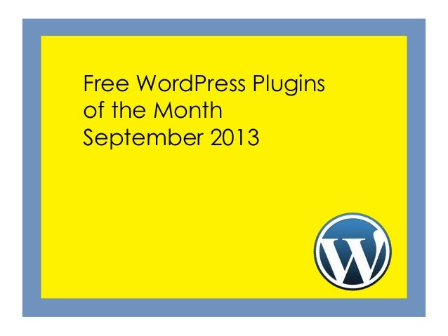 Free WordPress Plugins of the Month September 2013