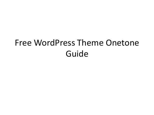Free WordPress Theme Onetone Guide