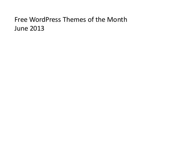Free WordPress Themes of the Month June 2013