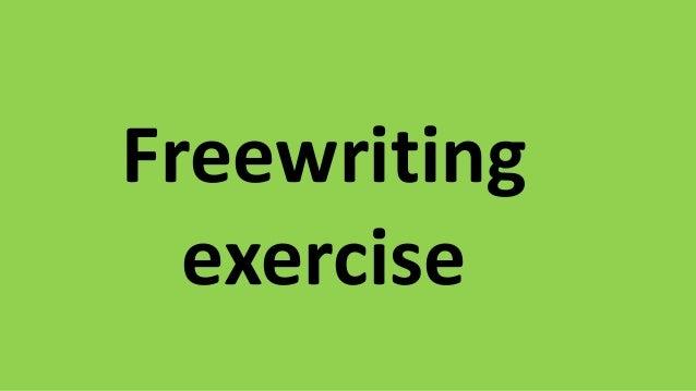 Freewriting exercise