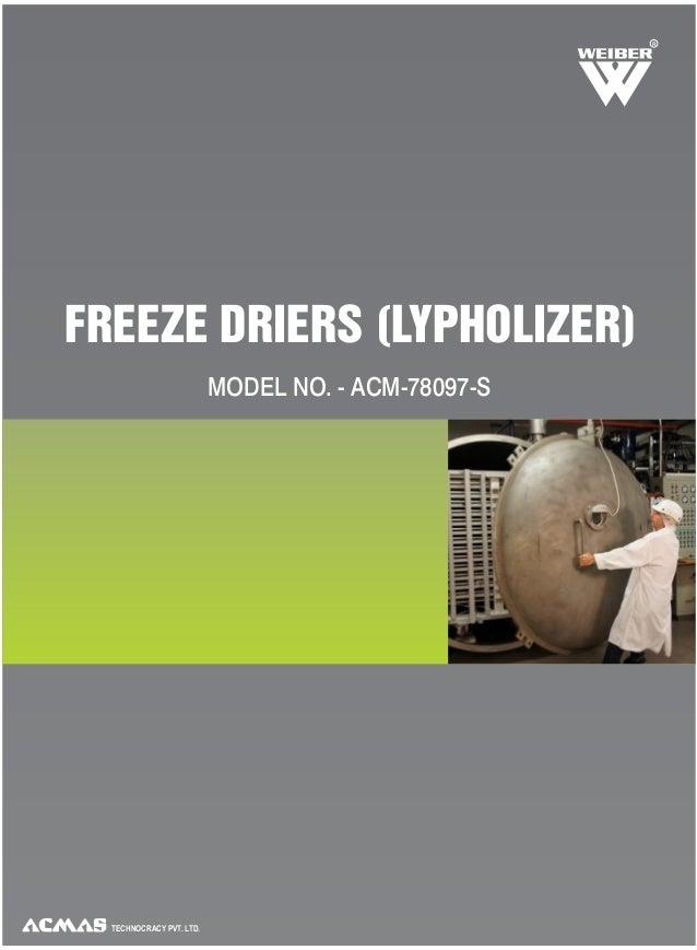 Freeze Driers (Lyophilizers) by ACMAS Technologies Pvt Ltd.