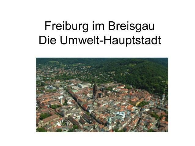 Freiburg im BreisgauDie Umwelt-Hauptstadt  Die Umwelt-Hauptstadt