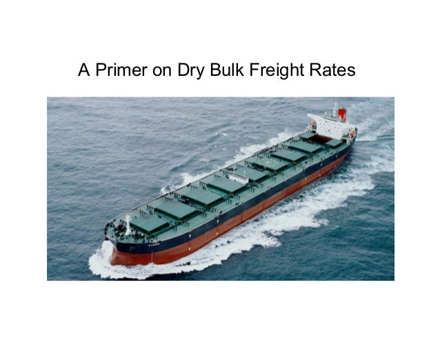 A Primer on Dry Bulk Freight Rates