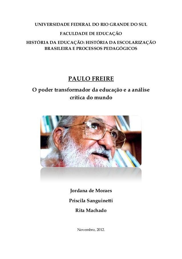 UNIVERSIDADE FEDERAL DO RIO GRANDE DO SUL            FACULDADE DE EDUCAÇÃOHISTÓRIA DA EDUCAÇÃO: HISTÓRIA DA ESCOLARIZAÇÃO ...