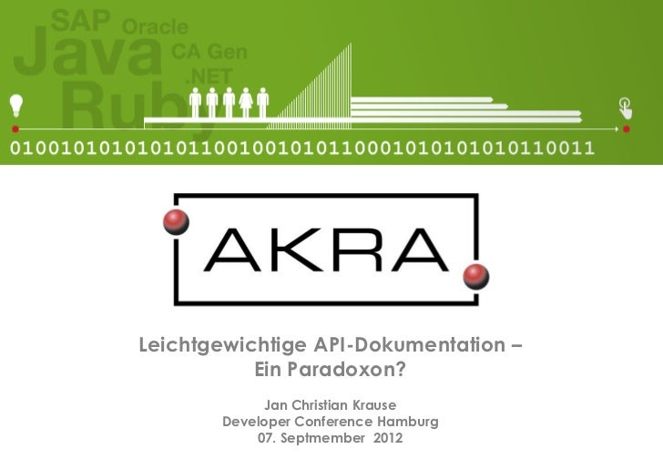Leichtgewichtige API-Dokumentation –           Ein Paradoxon?            Jan Christian Krause       Developer Conference H...