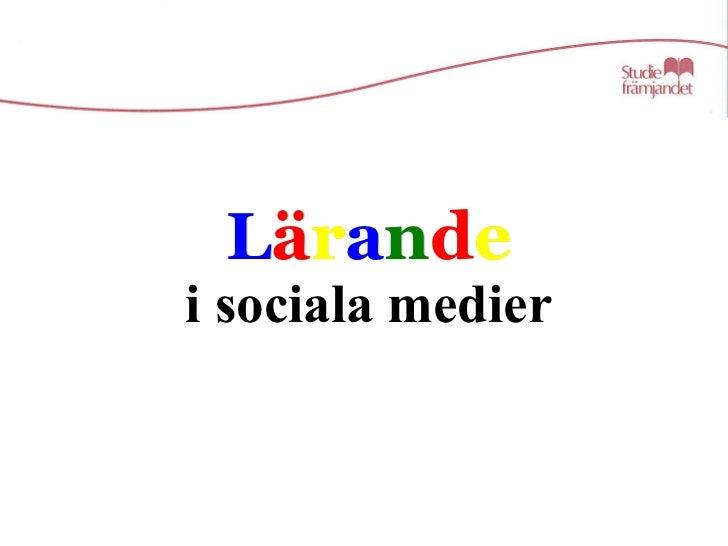 Föreläsning 5   lärande i sociala medier