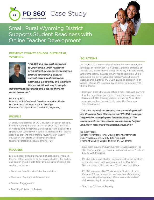 Case StudySmall, Rural Wyoming DistrictSupports Student Readiness withOnline Teacher DevelopmentFREMONT COUNTY SCHOOL DIST...