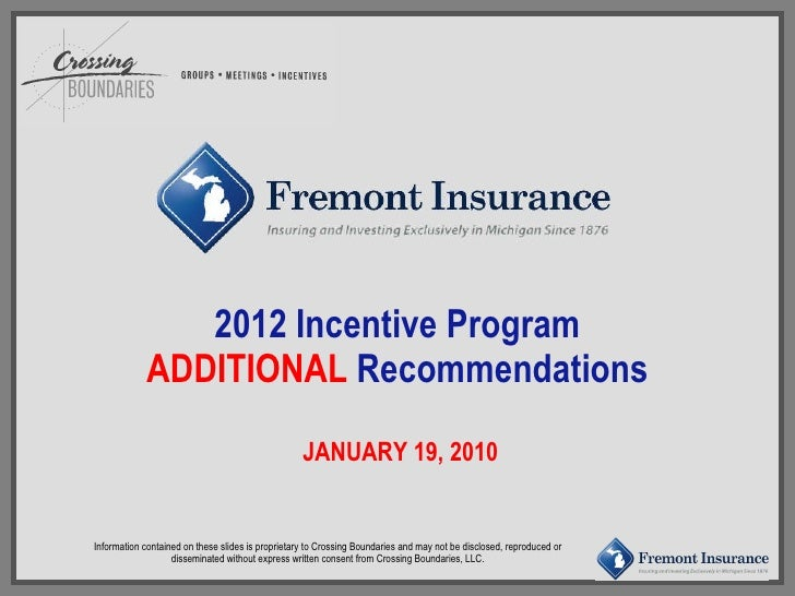 2012 Incentive Program ADDITIONAL  Recommendations   JANUARY 19, 2010