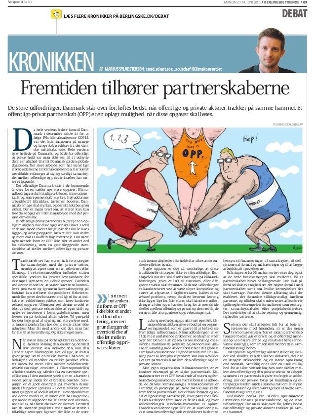 Redigeret af Bo Sejr LÆS FLERE KRONIKKER PÅ BERLINGSKE.DK/DEBAT MANDAG D. 14. JUNI 2010 / BERLINGSKE TIDENDE / 09Redigeret...