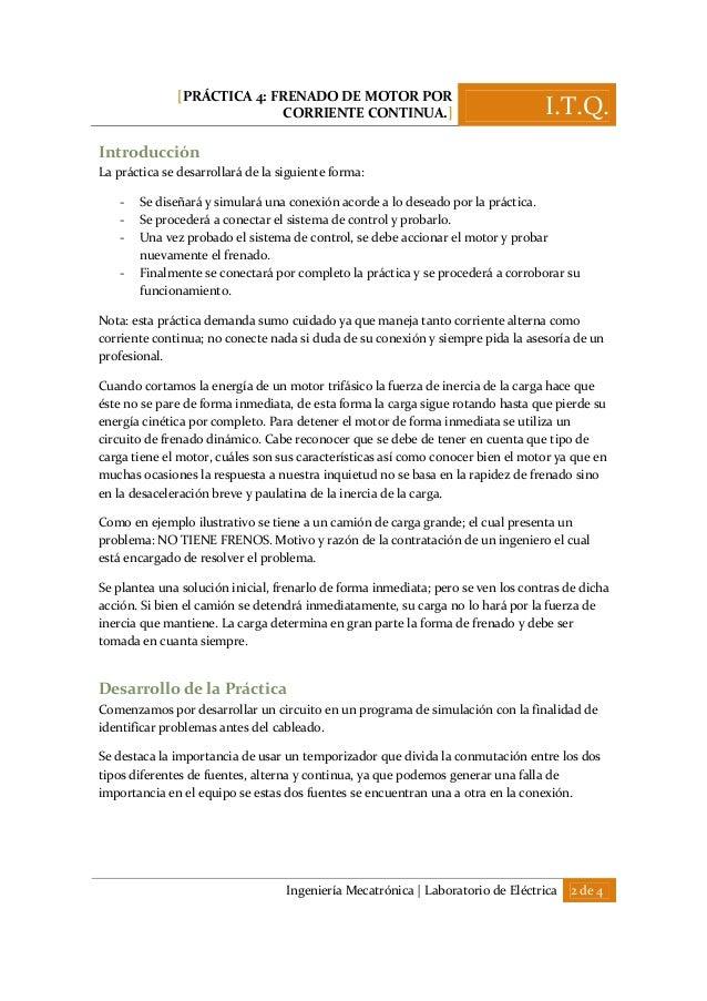 [PRÁCTICA 4: FRENADO DE MOTOR POR CORRIENTE CONTINUA.] I.T.Q. Ingeniería Mecatrónica | Laboratorio de Eléctrica 2 de 4 Int...