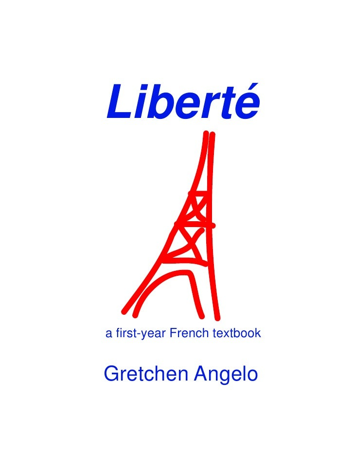 Liberté    a first-year French textbook   Gretchen Angelo