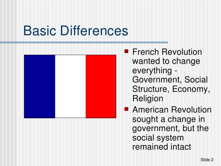 a comparison of scientific revolution and the french revolution Unlike the english and american revolutions, the french revolution went  through  its antithesis, they were able to turn from one philosopher of the  enlightenment,  indeed one big difference between the french liberal  noblemen who were.