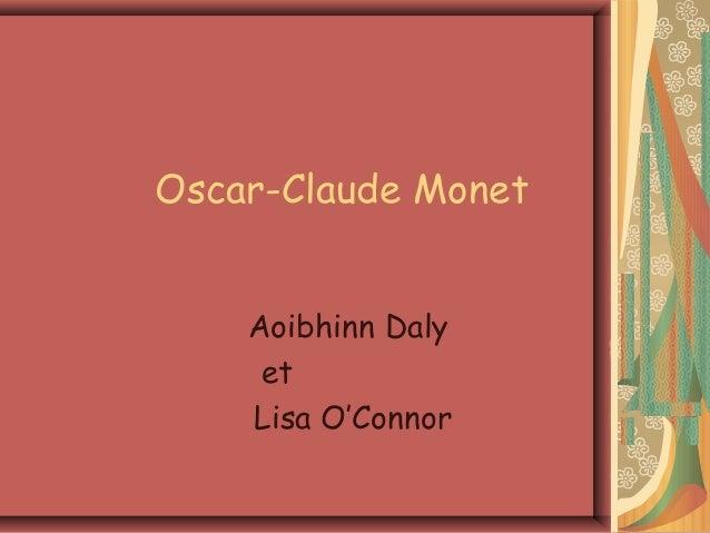 Oscar-Claude Monet    Aoibhinn Daly     et    Lisa O'Connor