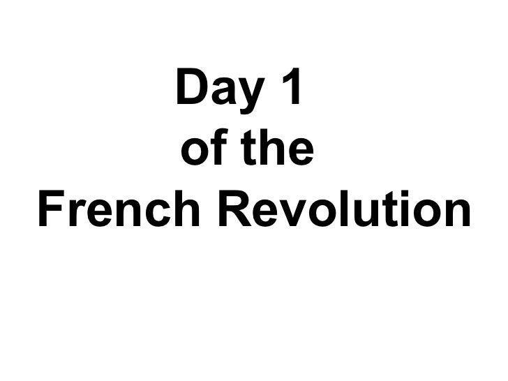 Day 1  of the French Revolution