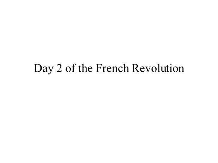 French Revolution Day 2