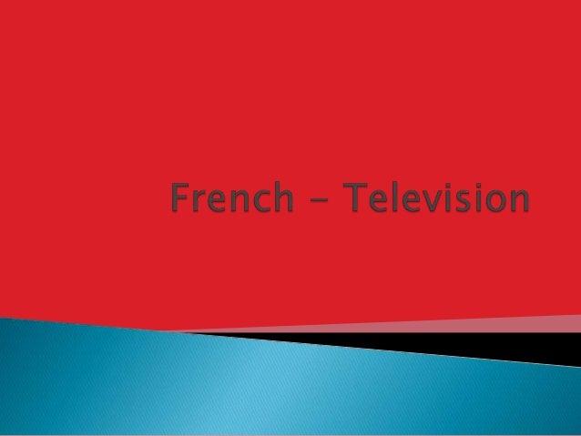 Match Up The Sentences 1. Cette émission passe à la télé le mardi. 2. Cette émission passe à la télé deux fois par semaine...