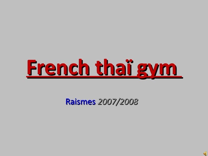 French Thaï Gym