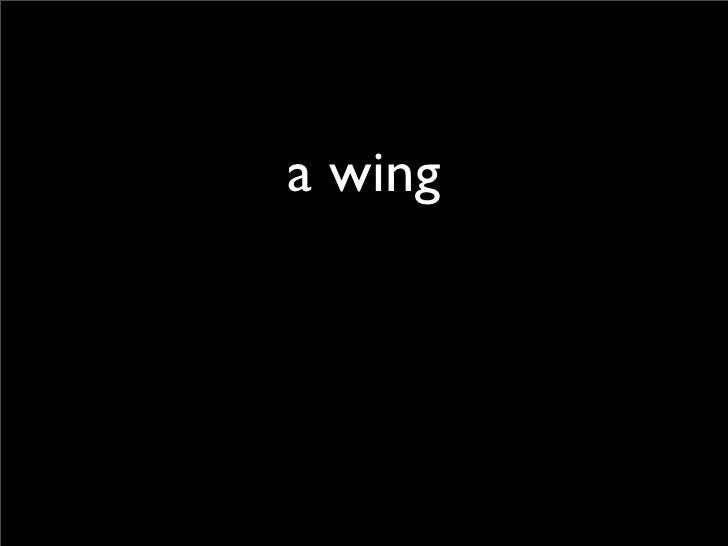 a wing