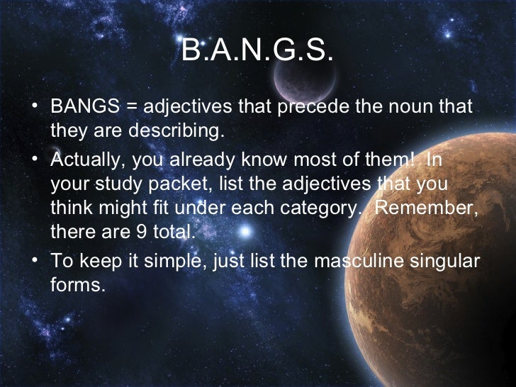 what is unique about the bangs adjectives in french
