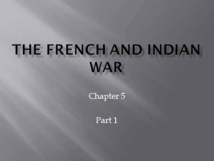 French and indian war part 1