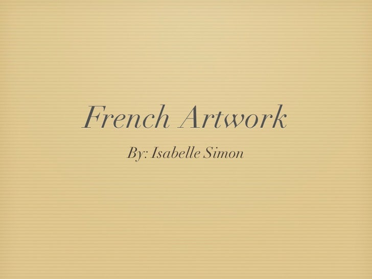 French Artwork   By: Isabelle Simon