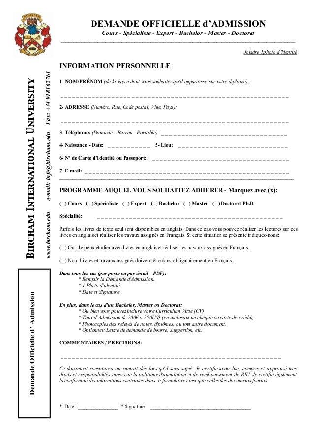 DemandeOfficielled'Admission www.bircham.edue-mail:info@bircham.eduFax:+34918162761 BirchamInternationalUniversity DEMANDE...