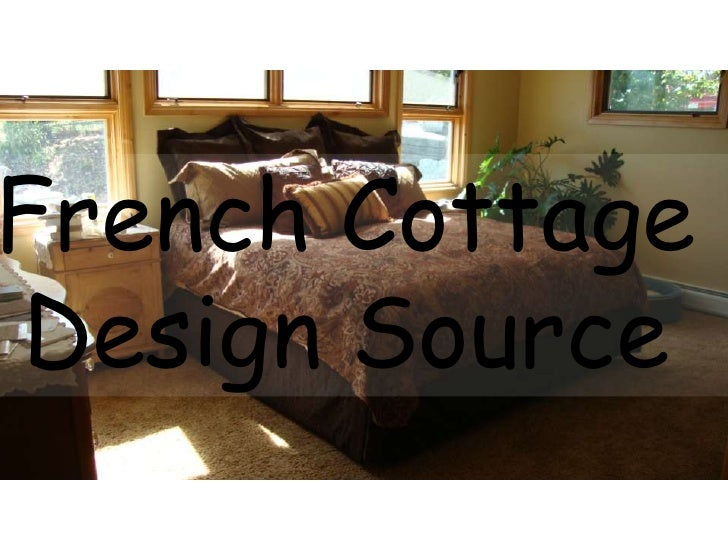 French Cottage Design Source<br />