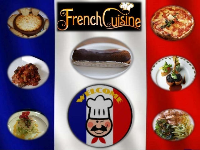 French cuisine ppt - Cuisine made in france ...