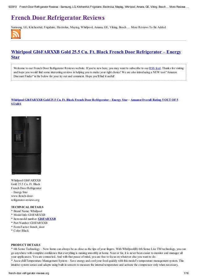 6/29/13 French Door Refrigerator Reviews - Samsung, LG, KitchenAid, Frigidaire, Electrolux, Maytag, Whirlpool, Amana, GE, ...