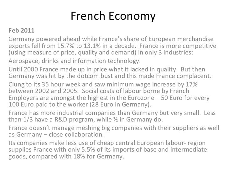French Economy Feb 2011 Germany powered ahead while France's share of European merchandise exports fell from 15.7% to 13.1...